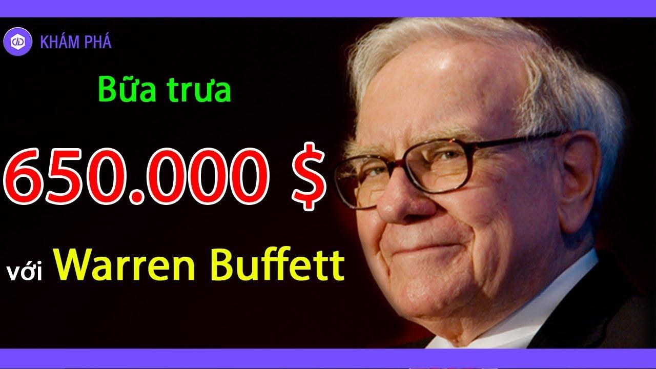 Warren Buffett: Bữa trưa 650.000$ và kết quả