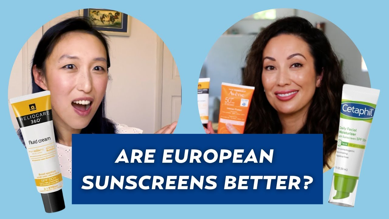 Is Sunscreen Better in Europe? Dermatologist Shares Her Holy Grail Sunscreens