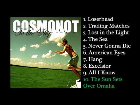 "Cosmonot - ""The Sun Sets Over Omaha"""