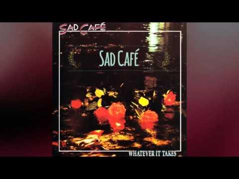 Sad Cafe - Whatever It Takes (1989) (Full Album) (+ Descarga)