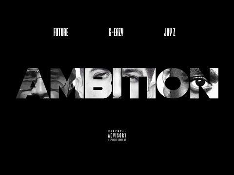 Forgotten - Ambition ft. G-Eazy, Future, JAY Z