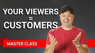 Your Viewers Are Your Customers | Master Class #2 ft. Tim Schmoyer thumbnail