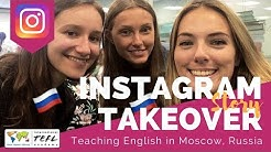 Teaching English in Moscow, Russia - TEFL Social Takeover with Erica Armstrong
