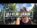 Corremos nas vinicolas! | vlog 21 | Vila Velha Uruguai