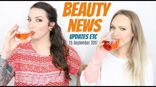 BEAUTY NEWS  - 25 September 2017 | Updates Etc