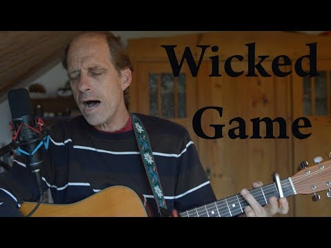 Wicked Game - Richard Harkness // Chris Isaak (Cover)