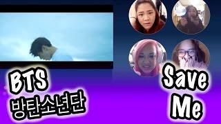Download Video [KPOP REACTION] BTS -- BANGTAN BOYS 방탄소년단 -- SAVE ME MP3 3GP MP4
