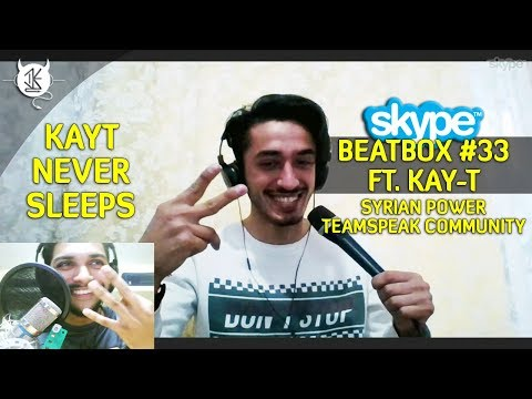 SKYPE BEATBOX #33 FT KAYT (SEASON 3)