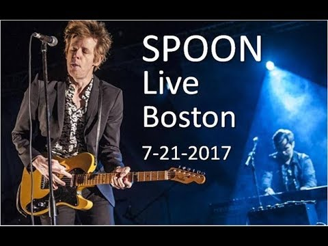 Spoon plays Live | Can I sit next to you? Boston 7-21-2017