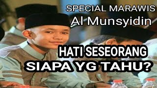 Al Munsyidin terbaru 2018 - Hati Seseorang Siapa Yang Tahu (Versi Marawis)