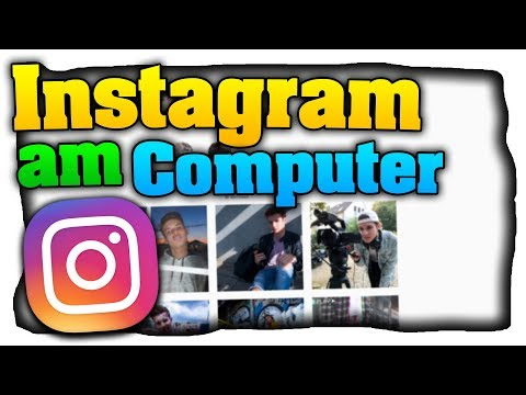 Instagram Am PC Nutzen! Bilder Hochladen Und Nachrichten Am Computer Senden! - Tutorial