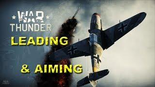 Warthunder - Aiming & Leading - Planes Gameplay