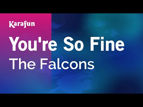 Karaoke You're So Fine - The Falcons *