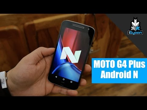 Android N OTA Update for Moto G4 Plus