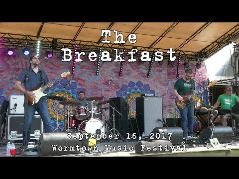 The Breakfast: 2017-09-16 - Wormtown Music Festival; Greenfield, MA (Complete Show) [2-Cam/4K]
