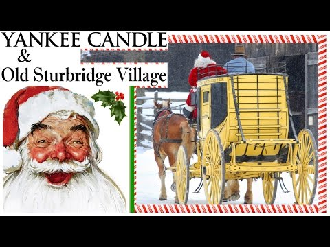 The 1st YANKEE CANDLE Store   Old Sturbridge Village   Christmas by Candlelight