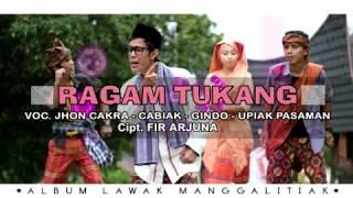 """Download lagu RAGAM TUKANG """"ALBUM MANGGALITIAK"""" VOC. JHON CAKRA, CABIAK, GINDO, UPIAK PASAMAN"""