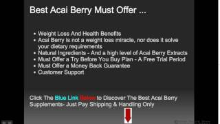 Acai Berries Weight Loss Review| Best Acai Berry Trial