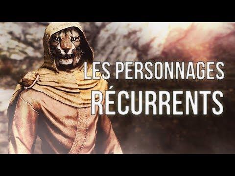 Elder Scrolls : Skyrim -  Les PERSONNAGES RECURRENTS
