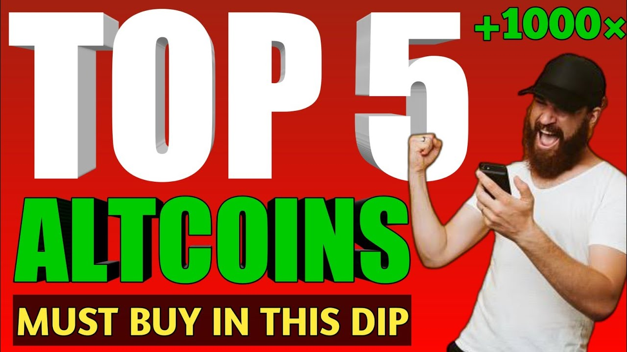 📣TOP 5 ALTCOIN MUST BUY IN THIS DIP 2021  best altcoins to buy now   best altcoins 2021