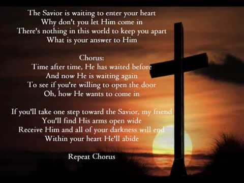 The Saviour Is Waiting To Enter Your Heart Youtube