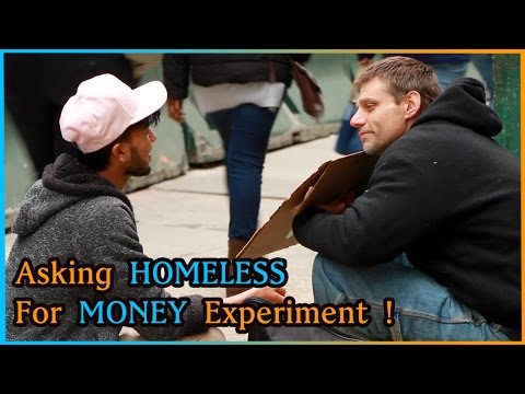 Asking HOMELESS For Money VS Asking STRANGERS for Money Experiment (Social Experiment)