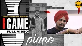 Game - Shooter Kahlon | Sidhu Moose Wala | Piano Cover| Instrumental  By Mdu Monu