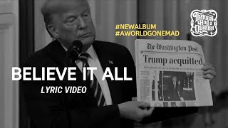 Gambar cover Thermal And A Quarter: Believe It All  - Lyric Video