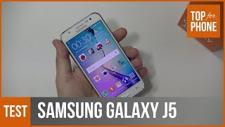 SAMSUNG GALAXY J5 - test par TopForPhone