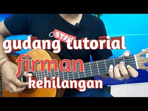 Belajar Kunci Gitar Firman Kehilangan Intro Mudah