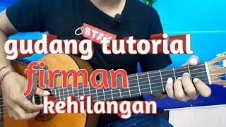 Download lagu Belajar Kunci Gitar Firman Kehilangan Intro Mudah