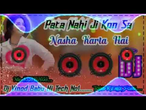 Dj Rajkamal Basti Titliyan Pata Nahi Ji Kon Sa Nasha Karta Hai New Panjabi Song Dj Vinod Babu Hitech