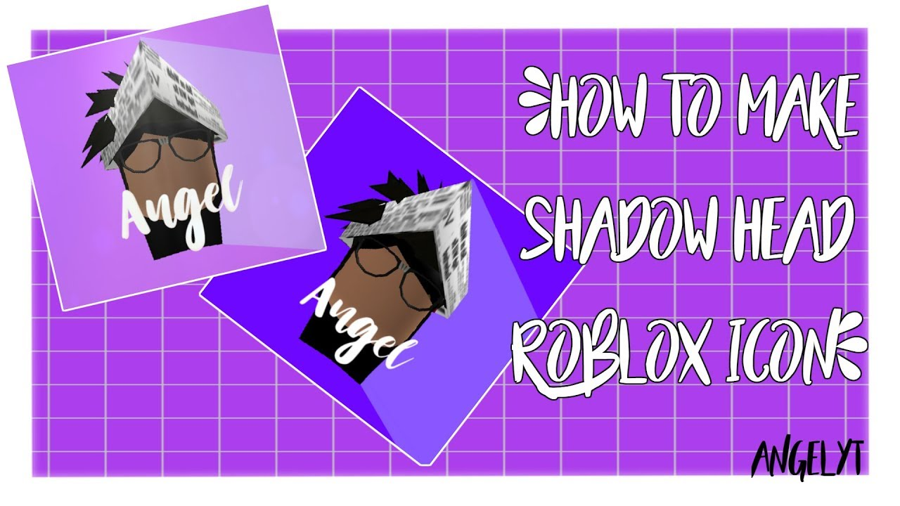 Tutorial How To Make Roblox Shadow Head Icon Angelyt Youtube