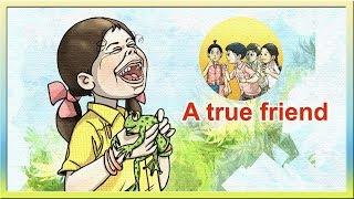 2 TERM STD 4 UNIT 1 A True Friend STORY