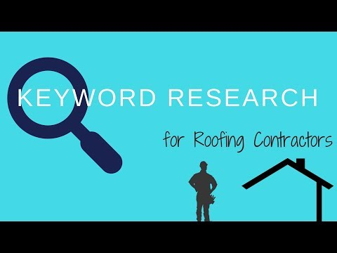 Keyword Research For Roofing Contractors