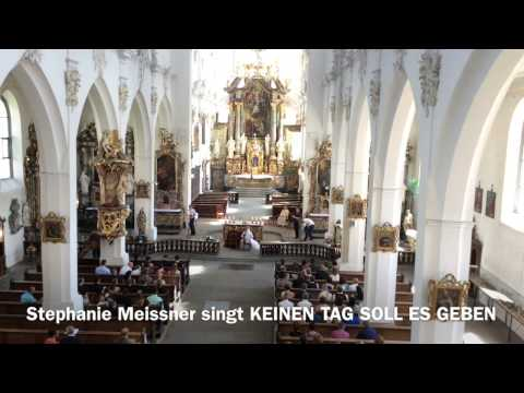 Keinen Tag soll es geben (Kirchenlied)-Stephanie Meissner