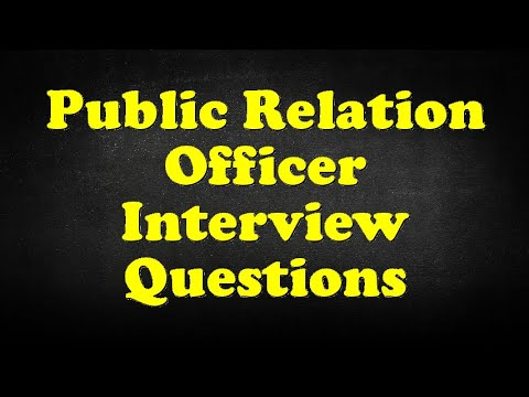 Public Relation Officer Interview Questions