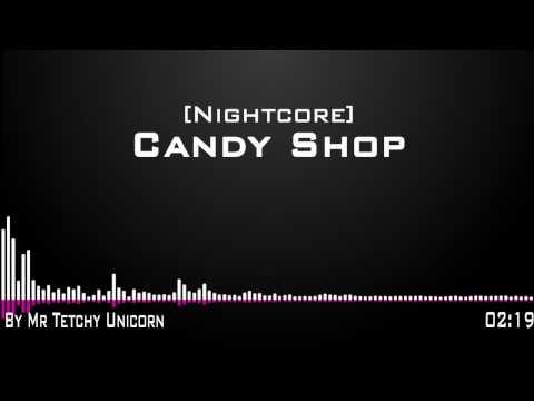 [Nightcore] Candy Shop