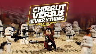 Chirrut vs. Everything - LEGO Star Wars Parody