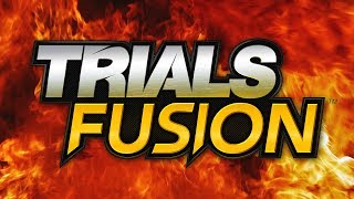I'm Burnin' For You: A Trials Fusion Story