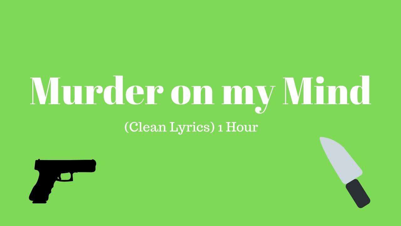 YNW MELLY Murder on my Mind (Clean Lyrics) 1 Hour