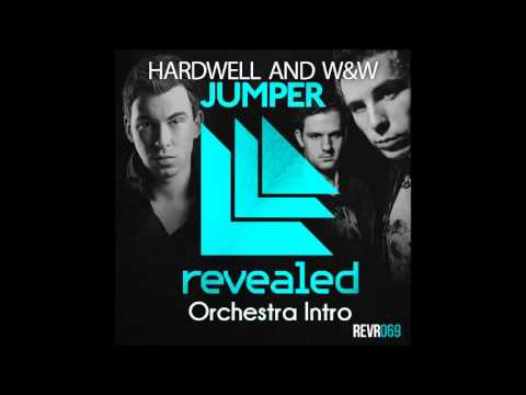 Hardwell & W&W   Jumper (Orchestra Intro)