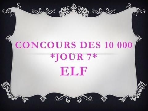 - FERME - Concours 10 000 abonné(e)s *Jour 7*, ♥♥♥ 2 Lots ELF ♥♥♥