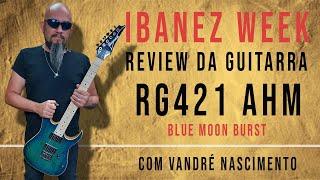 Review Guitarras Ibanez RG421AHM BMT e RG421EX BK   Com Vandré Nascimento