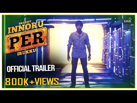 Enakku Innoru Per Irukku - Official Trailer (2K) | G.V. Prakash Kumar, Ananthi | Sam Anton