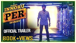 Enakku Innoru Per Irukku Official Trailer 2k . Prakash Kumar, Ananthi  Sam Anton