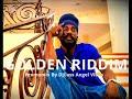 Golden Riddim Mix Feat. Jamafrica, Sizzla, Teflon, Jah Marnyah (April Refix 2018)
