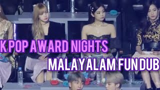 Kpop Award night Malayalam fun dub