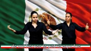 Himno Nacional Mexicano en LSM Completo