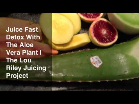 Juice Fast Detox With Aloe Vera